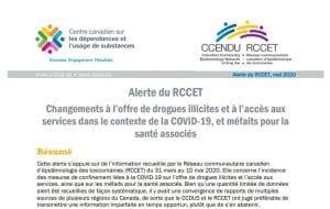 Alerte du RCCET Changements à l'offre de drogues illicites et à l'accès aux services dans le contexte de la COVID-19, et méfaits pour la santé associés