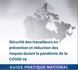 Sécurité des travailleurs en prévention et réduction des risques durant la pandémie de la COVID-19